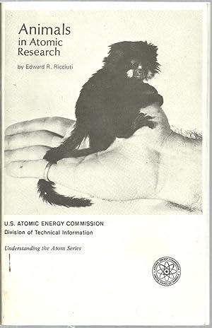 Animals in Atomic Research: Edward R. Ricciuti