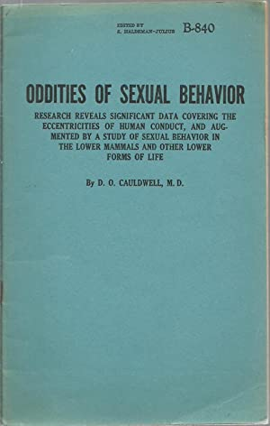 Oddities of Sexual Behavior: David Oliver Cauldwell