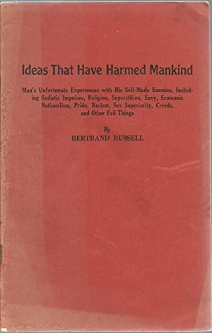 Ideas That Have Harmed Mankind: Bertrand Russell