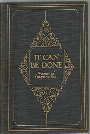 It Can Be Done: Poems of Inspiration: Collected by Joseph Morris and St. Clair Adams