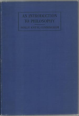 An Introduction To Philosophy: Holly Estil Cunningham