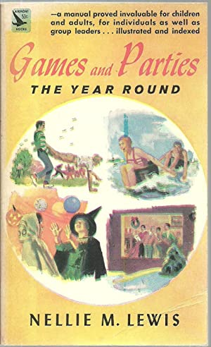 Games and Parties The Year Round: Nellie M. Lewis