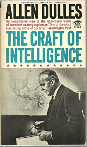 The Craft of Intelligence: Allen Dulles
