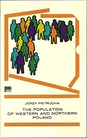The Population of Western and Northern Poland: Jerzy Pietrucha