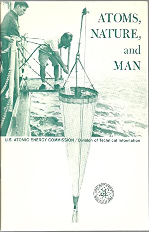 Atoms, Nature, and Man: Man-Made Radioactivity in the Environment: Neal O. Hines