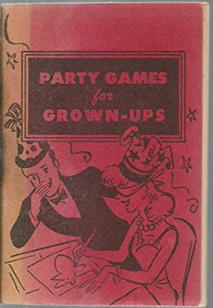 Party Games for Grown-ups: Gloria Goddard
