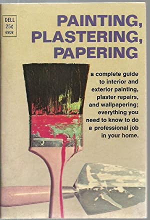 Painting, Plastering, Papering