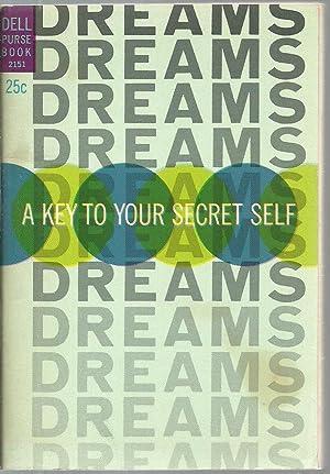 Dreams: A Key To Your Secret Self