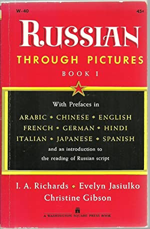 Russian Through Pictures Book I: I. A. Richards, Evelyn Jasiulko, Christine Gibson