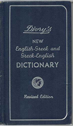 Divry's New English-Greek and Greek-English Dictionary