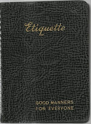 Etiquette: Good Manners For Everyone: Kathryn Heisenfelt