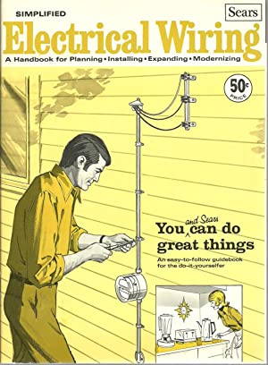 Electrical Wiring: A Handbook for Planning, Installing, Expanding, Modernizing