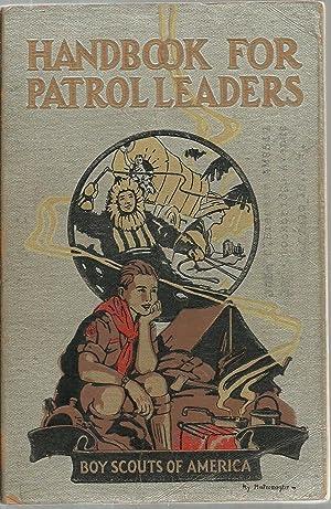 Handbook For Patrol Leaders: William Hillcourt