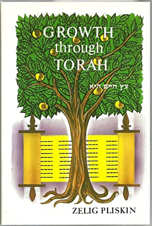 Growth through Torah: Insights and Stories for the Shabbos Table: Zelig Pliskin