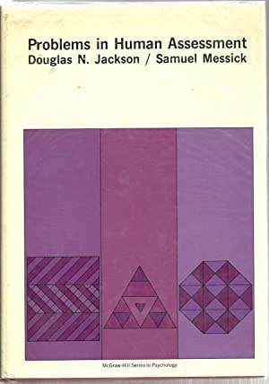 Problems in Human Assessment: Edited by: Douglas N Jackson and Samuel Messick