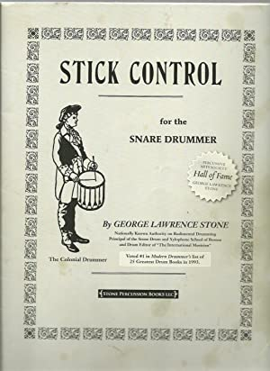 Stick Control for the Snare Drummer: George Lawrence Stone