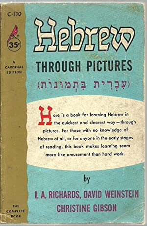 Hebrew Through Pictures: I. A. Richards, David Weinstein and Christine Gibson