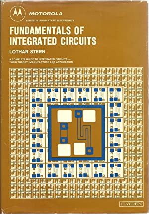 Fundamentals of Integrated Circuits: A complete guide to integrated circuits - their theory, ...