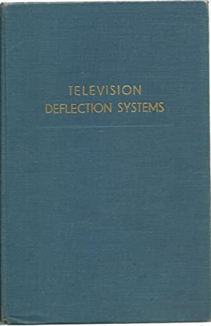 Television Deflection Systems: A. Boekhorst and J. Stolk