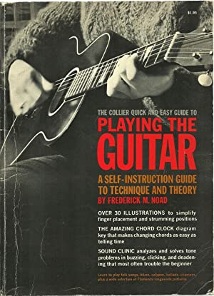 The Collier Quick And Easy Guide To Playing The Guitar: A Self-Instructed Guide to Technique and ...