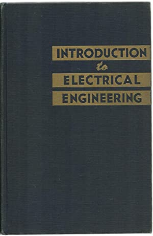 Introduction To Electrical Engineering: Robert Page Ward