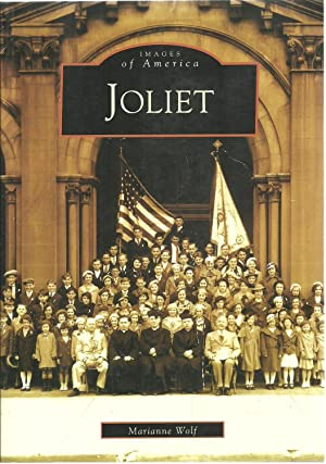 Joliet: Images of America: Marianne Wolf