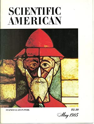 Scientific American May 1985, Volume 252 No. 5 - Stained Glass In Peril