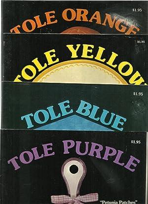 Tole Purple, Tole Blue, Tole Yellow, Tole Orange - 4 Assorted Volume Set: Annie Richardson