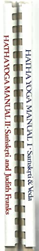 Hatha Yoga - Manual I and Manua II (Two assorted volume set): Samskrti, Veda and Judith Franks