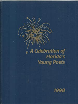 A Celebration of Florida's Young Poets 1998