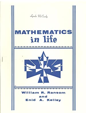 Mathematics in life: William R. Ransom and Enid A. Kelley