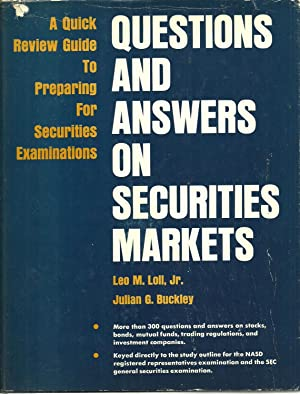 Questions And Answers On Securities Markets: A Quick Review Guide To Preparing For Securities ...