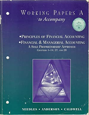 Working Papers A to Accompany Principles of: Belverd E. Needles,