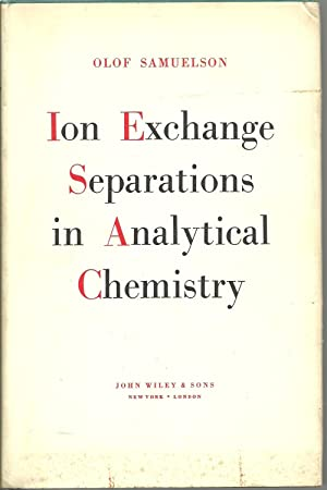 Ion Exchange Separations in Analytical Chemistry: Olof Samuelson