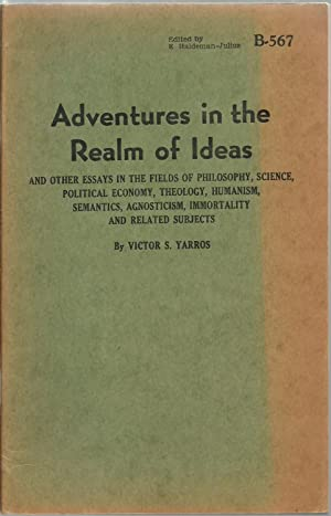 Adventures in the Realm of Ideas: Victor S. Yarros
