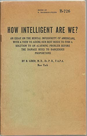 How Intelligent Are We?: B. Liber