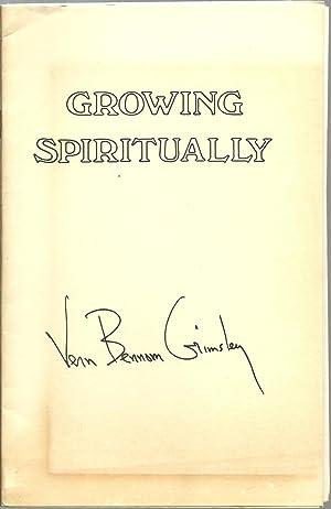 Growing Spiritually, Transcripts of Spiritual Renaissance Broadcasts: Vern Bennom Grimsley