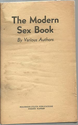 The Modern Sex Book: By Various Authors
