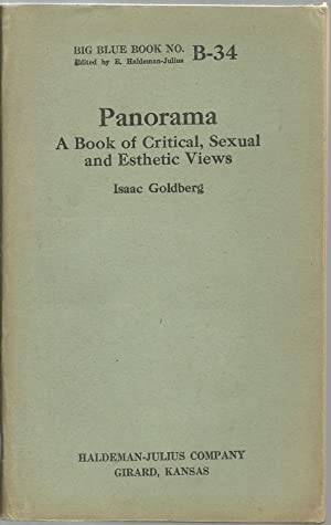 Panorama: A Book of Critical, Sexual and Esthetic Views - Big Blue Book No. B-34: Isaac Goldberg, ...
