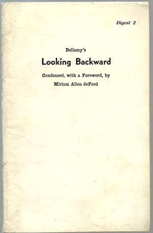 Bellamy's Looking Backward: Condensed, with a Foreword, by Miriam Allen deFord