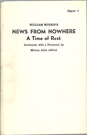 William Morris's News From Nowhere: A Time of Rest: Condensed, with a Foreword, by Miriam ...