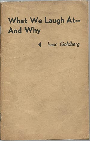 What We Laugh At -- And Why: Isaac Goldberg