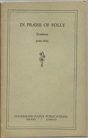 In Praise of Folly, Erasmus (1466-1536)
