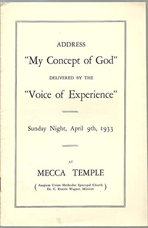 "My Concept of God"" - Delivered by ""Voice of Experience"" Sunday Night April 9th 1933 ..."