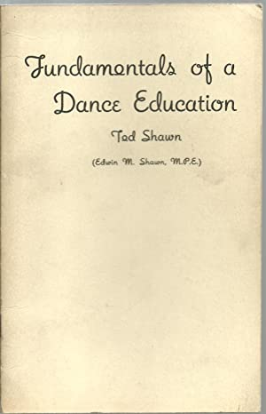 Fundamentals of a Dance Education: Ted Shawn
