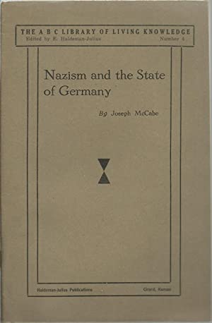 Nazism and the State of Germany: Joseph McCabe, edited by E. Haldeman-Julius