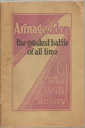 Armageddon the greatest battle of all time, Who Will Survive?