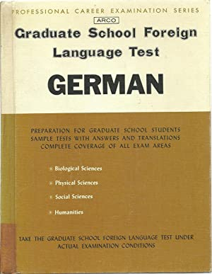 Graduate School Foreign Language Test - German: Mark Goldberg, Edward C. Gruber: general editor