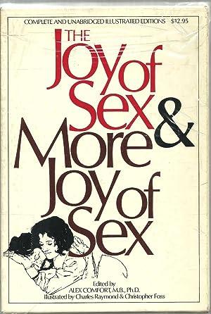 The Joy of Sex & More Joy: Edited by Alex