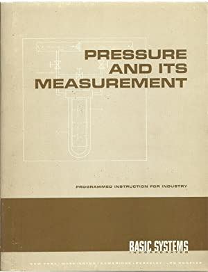 Pressure And Its Measurement, Programmed Instruction For Industry - Also include: Panel Book and ...